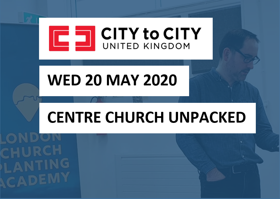 City to City Centre Church Unpacked