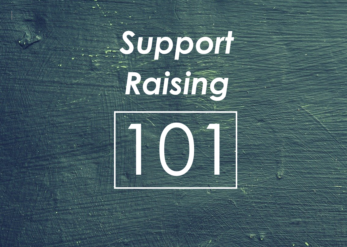Support Raising 101